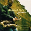 The Best Thing For You  - Richard Cole