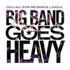 Heaven and Hell - Oulu All Star Big Band & J. Ahola