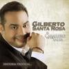El Caballero de la Salsa - la Historia Músical, Gilberto Santa Rosa