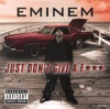 Eminem - Just Dont Give a Fuck