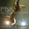 Glitter In the Air (Live At the 52nd Annual Grammy Awards) - Single, P!nk