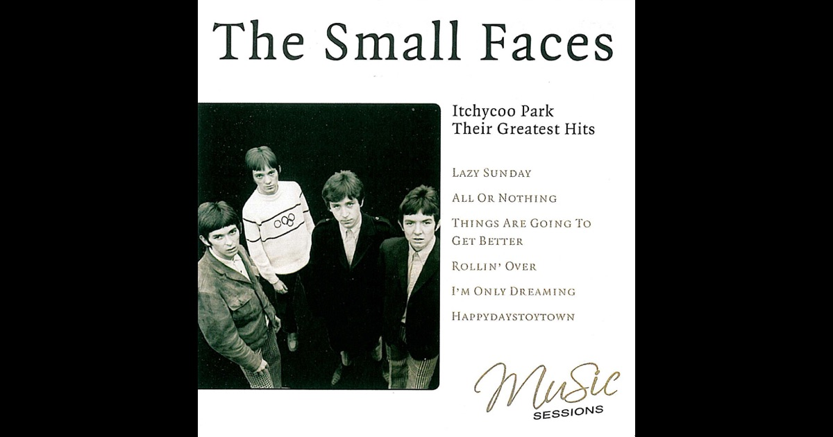 Small Faces - Itchycoo Park - I'm Only Dreaming