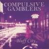 Bluff City, Compulsive Gamblers