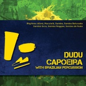Dudu Capoeira With Brazilian Percussion