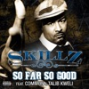 So Far So Good (feat. Common, Talib Kweli) ジャケット写真