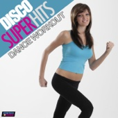 Disco Super Hits Dance Workout (130 BPM Mixed Workout Music Ideal for Step)
