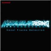 Metal Gear Rising Revengeance - Vocal Tracks Selection