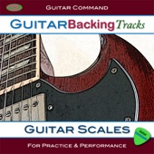 Guitar Scales - Guitar Backing Tracks for Learning and Improvising With Scales