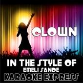 Clown (In the Style of Emeli Sande) [Karaoke Version]