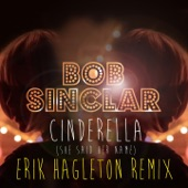 Cinderella (She Said Her Name) [Erik Hagleton Remix] - Single