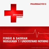 Musulman T / Understand Nothing - Single