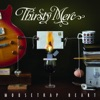 Mousetrap Heart (Deluxe Version), Thirsty Merc
