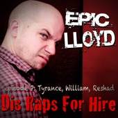 Dis Raps for Hire - Episode 7: Tyrance, William, Reshad - Single cover art