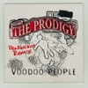 Voodoo People - Single, The Prodigy
