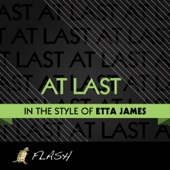 At Last - Originally Performed by Etta James (Karaoke / Instrumental)