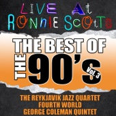 Live At Ronnie Scott's: The Best of the 90's, Vol. 3