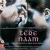 Tere Naam (Sad Version) - Tere Naam