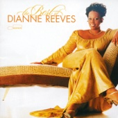 Ustaw na halo granie The Best of Dianne Reeves Dianne Reeves