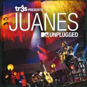 Tr3s Presents Juanes - MTV Unplugged (Live)