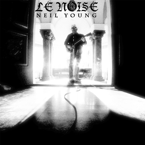 Le Noise Deluxe Version Neil Young CD cover