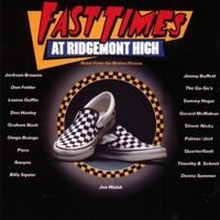 Fast Times at Ridgemont High - Official Soundtrack
