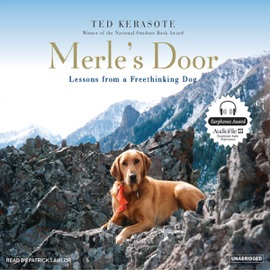 Merle's Door: Lessons from a Freethinking Dog (Unabridged) - Ted Kerasote mp3 listen download