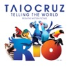 Telling the World (RIO Pop Mix) - Single