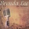 Brenda Lee Live In Concert