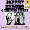 Jamboree Jones (Remastered) - Single, Johnny Mercer & The Pied Pipers