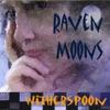 Raven Moons