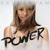 Power - Kat Graham