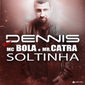 Soltinha (Radio Version) [feat. Mc Bola & Mr. Catra]