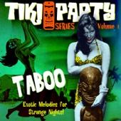 Tiki Party Vol. 1 / Taboo
