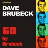 60 by Brubeck (The Best of Dave Brubeck- The Fifties)