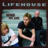 Who We Are (Bonus Track Version), Lifehouse
