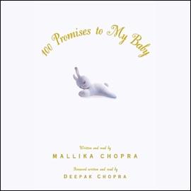 100 Promises to My Baby - Mallika Chopra mp3 listen download