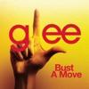 Bust a Move (Glee Cast Version) - Single, Glee Cast