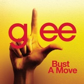 Bust a Move (Glee Cast Version) - Single
