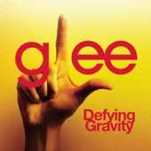 Defying Gravity (Glee Cast Version) - Single