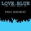Love is Blue The very best of Paul Mauriat ジャケット写真