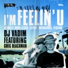 I'm Feelin' U feat. Greg Blackman ジャケット写真