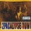 2Pacalypse Now, 2Pac