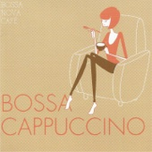 Bossa Nova Café: Bossa Cappuccino