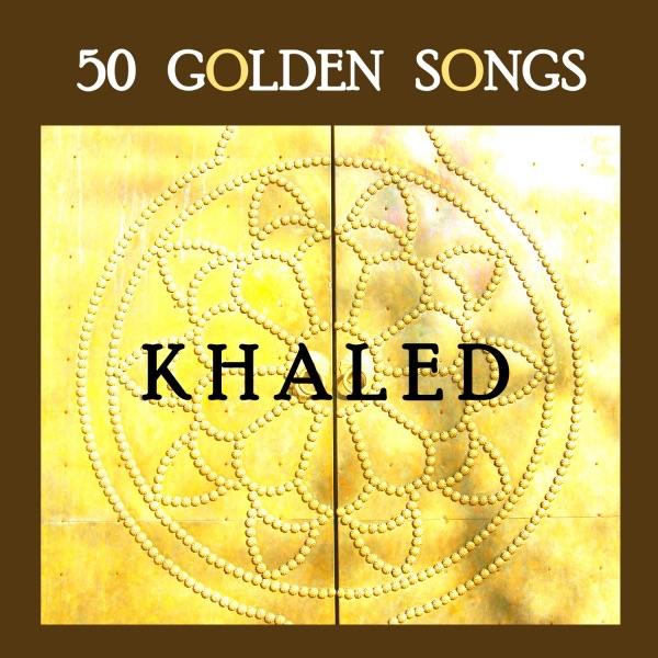 50 Golden Songs of Khaled Khaled CD cover