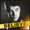 Believe, Justin Bieber