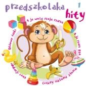 Przedszkolaka Hity - Cz. 1