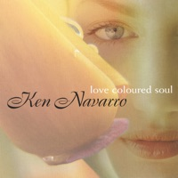 Love Coloured Soul - Ken Navarro