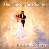 Dancing On the Clouds, Ernesto Cortazar
