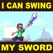 I Can Swing My Sword! (feat. Terabrite)