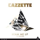 Beam Me Up - Cazzette